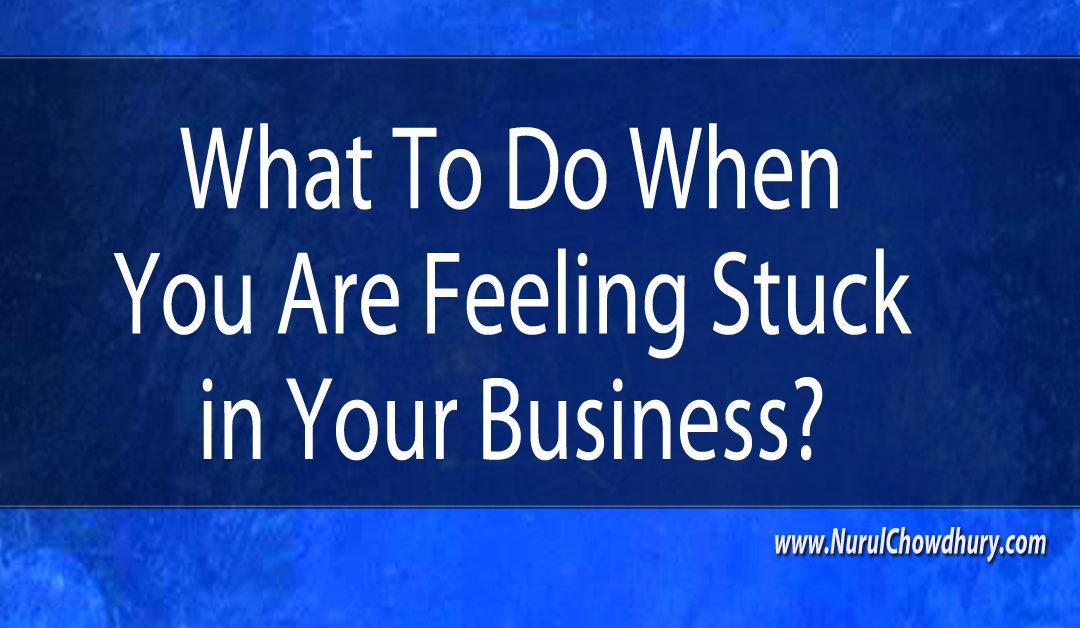 feeling stuck in business