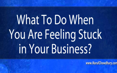Feeling Stuck in Business – What To Do